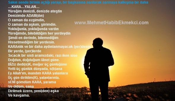 Mehmet Habib EKMEKÇİ, Kara Yalan, Şiir, Sözler