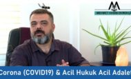 Corona (COVID19) ve Acil Hukuk Acil Adalet
