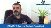 COVID19 İlaç ve Tedavi Önerileri